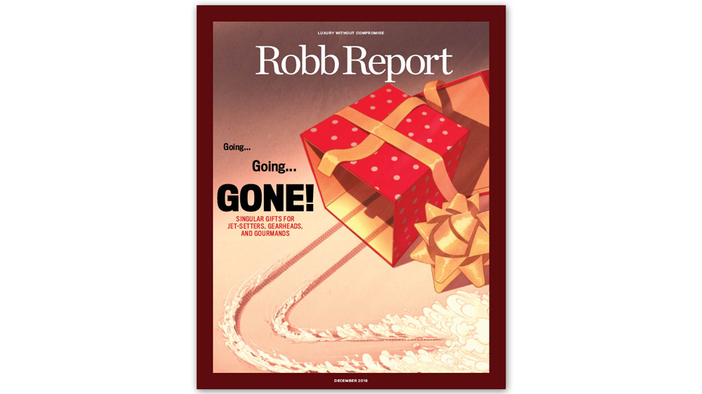 The December issue of Robb Report