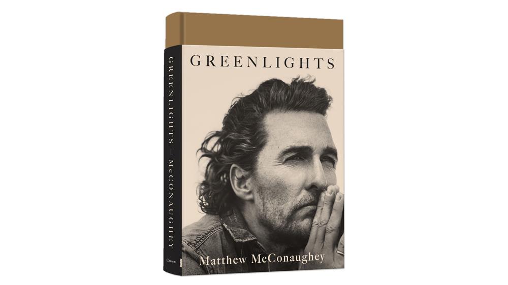 Matthew McConaughey's book Greenlights.