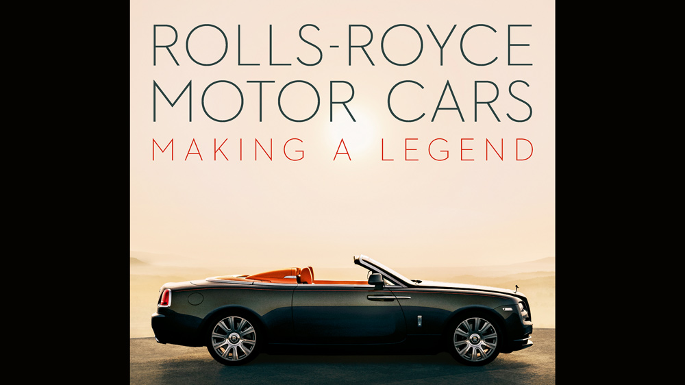 The cover of the book Rolls-Royce Motor Cars: Making a Legend.