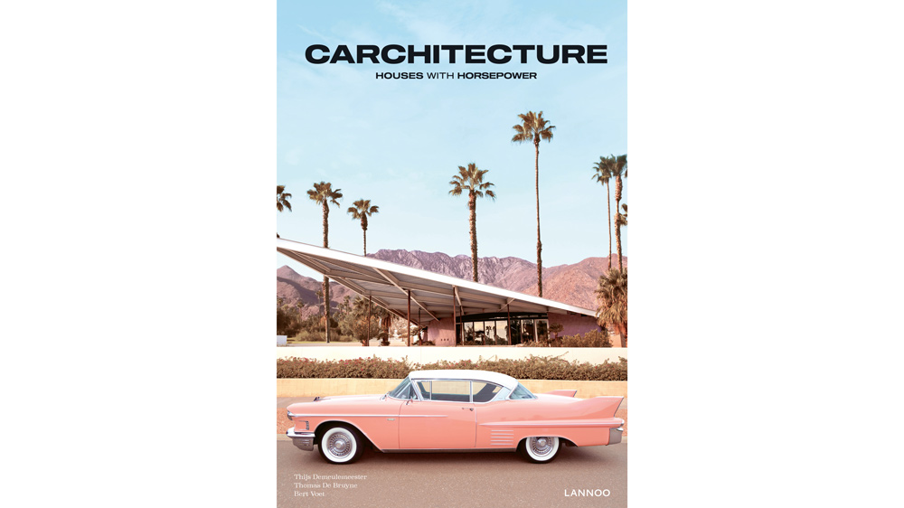 The cover of 'Carchitecture: Houses with Horsepower' as seen in the hardbound edition.