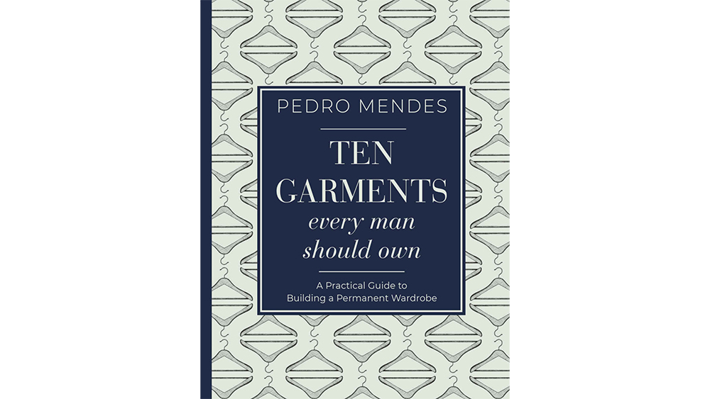 """The cover of """"Ten Garments Every Man Should Own"""""""