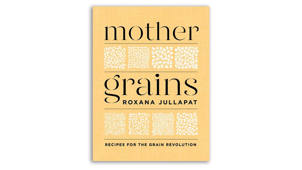 Mother Grains, Roxana Jullapat