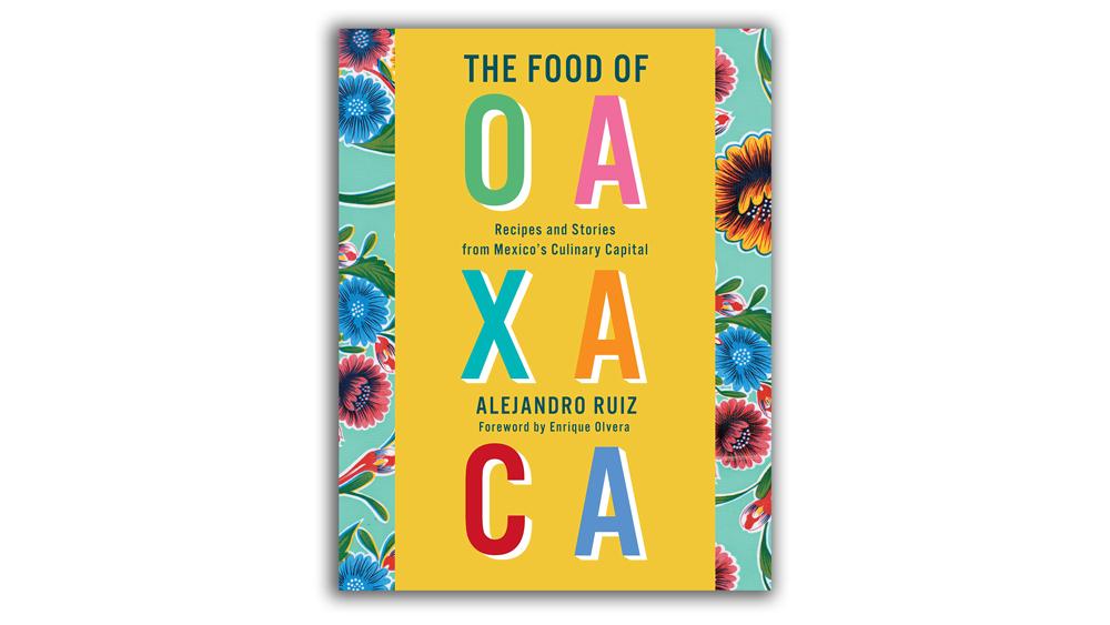 The Food of Oaxaca